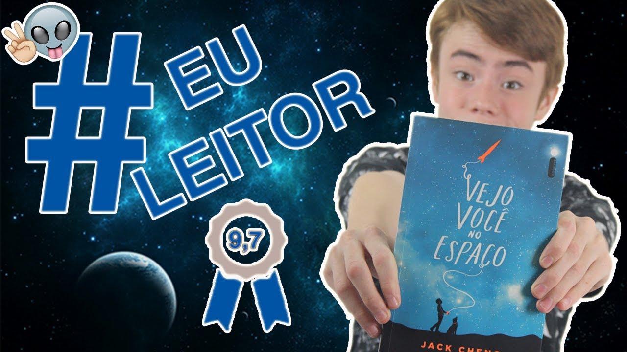 Download #EULEITOR | VEJO VOCÊ NO ESPAÇO | JACK CHENG | MATHEUS UETA