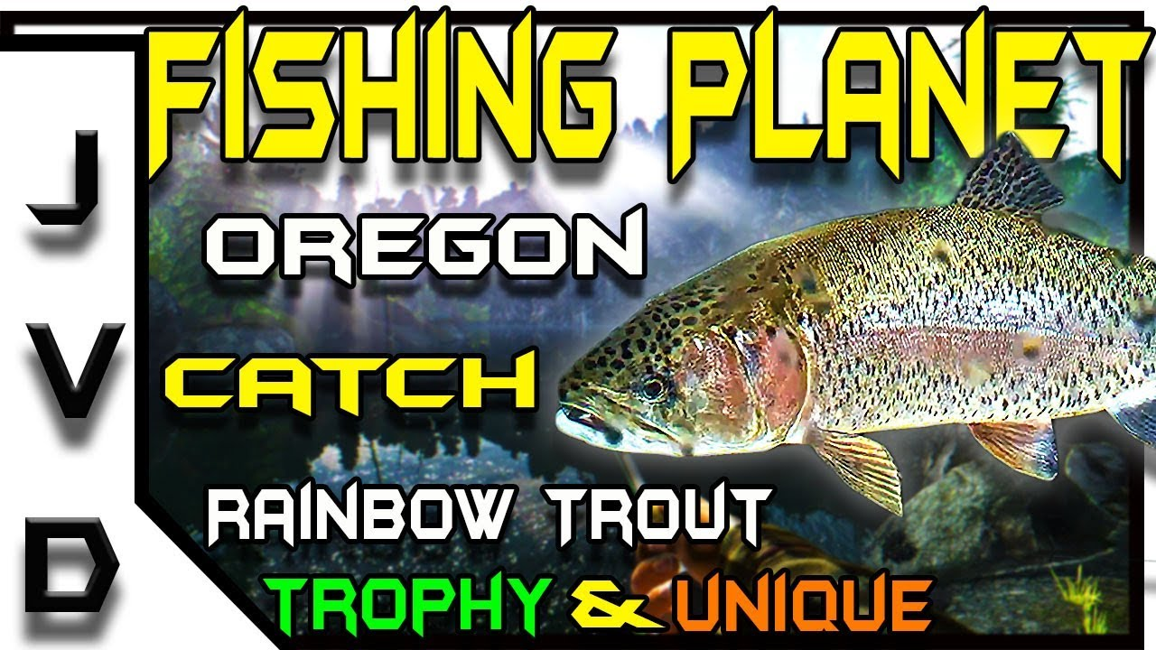 Fishing Planet Tips   Ep 17   Catch Rainbow Trout   Trophy