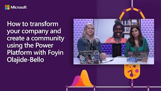 How to create a community using the Power Platform with Foyin Olajide-Bello | #LessCodeMorePower