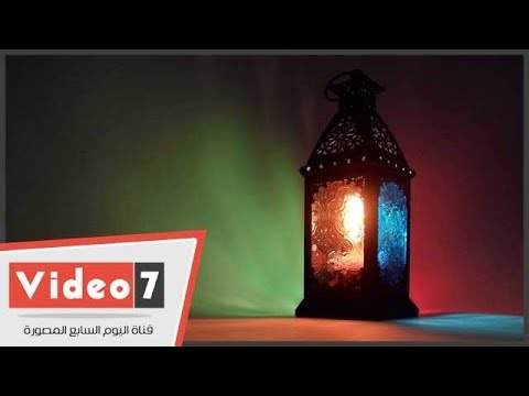 اليوم السابع :مراحل تصنيع فانوس رمضان فى القاهرة