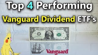 Which Vanguard Dividend Fund Should I Invest In?  2018 Vanguard Dividend Funds With High Returns