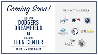 MLB, Dodgers, & LAD Foundation Virtually Break Ground on New Dreamfield in Chinatown