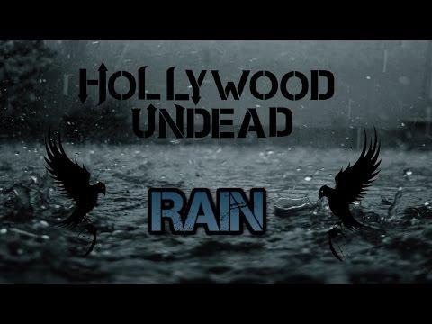 Hollywood Undead - Rain [Lyrics Video]