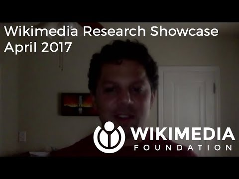 Wikimedia Research Showcase - April 2017