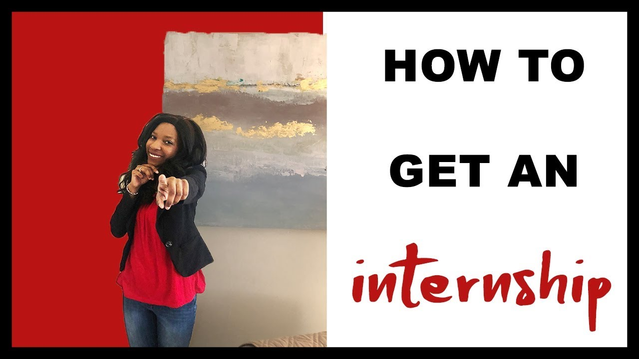 How To Get An Internship | My Passioniplets By: Whitney Singleton