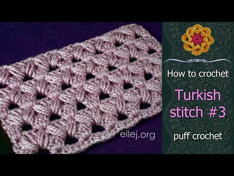 Turkish Crochet Stitch Pattern # 2 • Step by Step Crochet Tutorial • ellej.org
