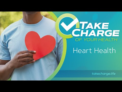 Take Charge of Your Health: Heart Health