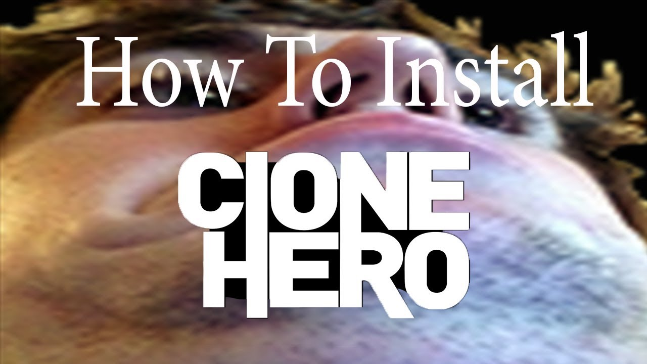 HOW TO INSTALL CLONE HERO AND INSTALL SONGS #1