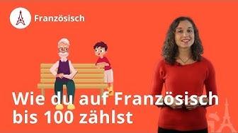 Zahlen bis 100 im Französischen: das musst du wissen! - Französisch | Duden Learnattack