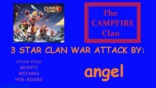 Clash of Clans \ angel 3 Star Clan War Attack \ Giants, Wiz & Hogs