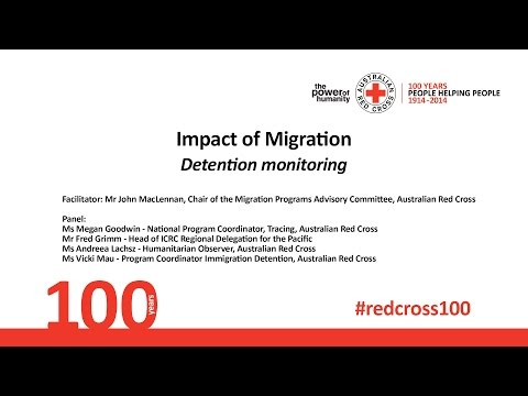 Impact of Migration - Detention Monitoring - 2014 Centenary Summit