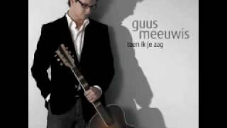 Guus Meeuwis Toen ik je zag met songtekst