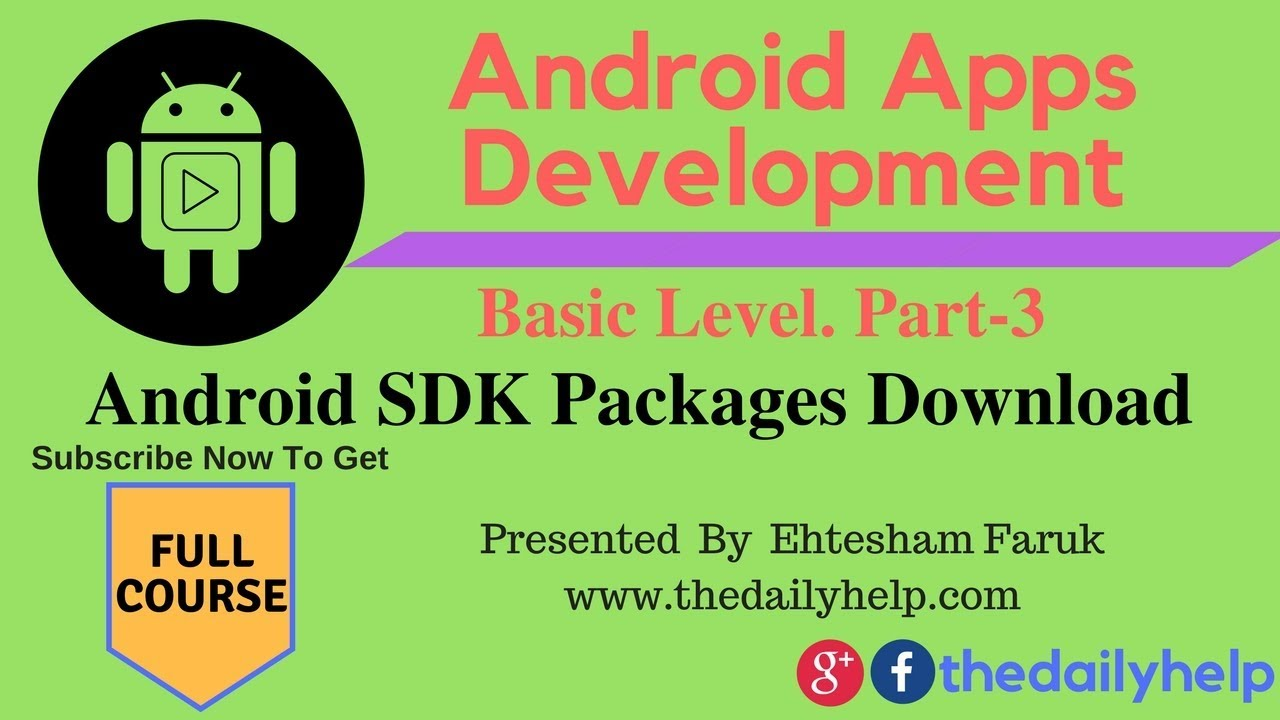 Android Apps Development Course Basic Level Part 3- Android SDK Packages  download