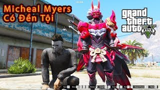GTA 5 Mod - Quỷ Nguyệt Tướng Omen Đi Bắt Micheal Myers