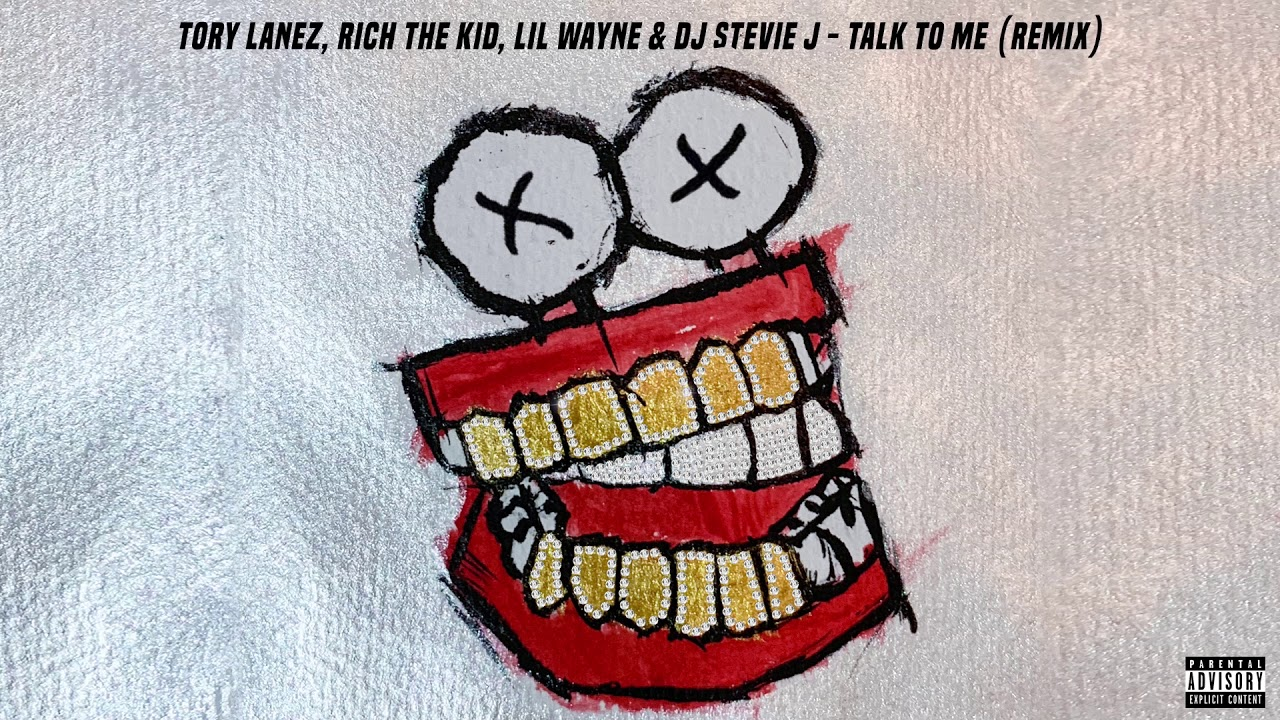 Tory Lanez & Rich The Kid – TAlk tO Me (Remix) Lyrics