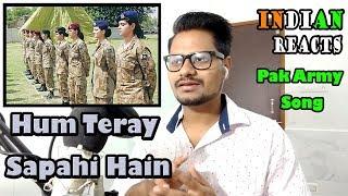 Indian Reacts To Pak Army Song   Hum Teray Sapahi Hain   Reacted By Krishna Views