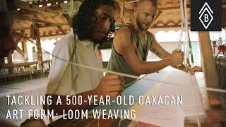 Tackling A 500-Year-Old Oaxacan Art Form: Fly Shuttle Loom Weaving
