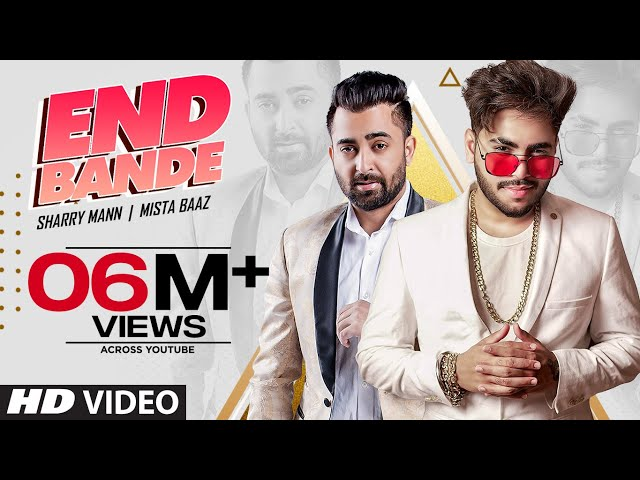 End Bande (Full Song) MistaBaaz Feat Sharry Mann | Kaptaan | Latest Punjabi Songs 2020
