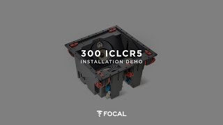 How to install Focal 300 Series 300ICLCR5 integration loudspeakers ?