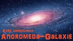 Kurz vorgestellt: Die Andromedagalaxie, ein Nachbar der Milchstraße