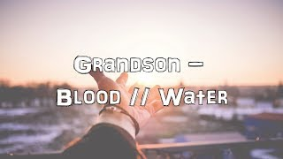 Grandson - Blood // Water [Acoustic Cover.Lyrics.Karaoke]