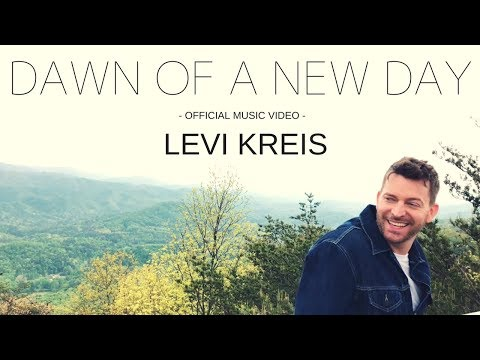 Levi Kreis - Dawn Of A New Day - Official Music Video