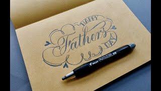 【 鉛筆花體字 】Happy Father's Day