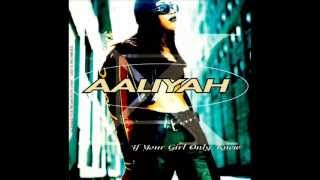 Aaliyah - If Your Girl Only Knew (Acapella)