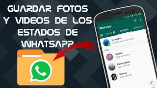 Cómo Guardar los Estados de Whatsapp de tus Contactos