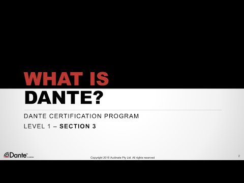 Dante Certification Level 1: #3 What is Dante?