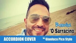 'O SARRACINO REMIX – Accordion COVER by Gianluca Pica