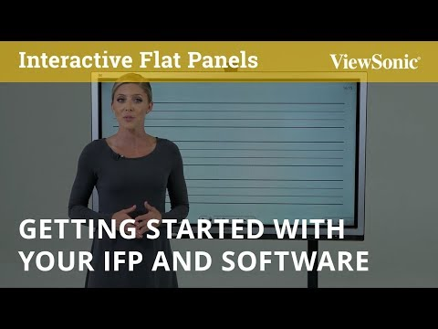 Getting Started with Your Interactive Flat Panel and Software