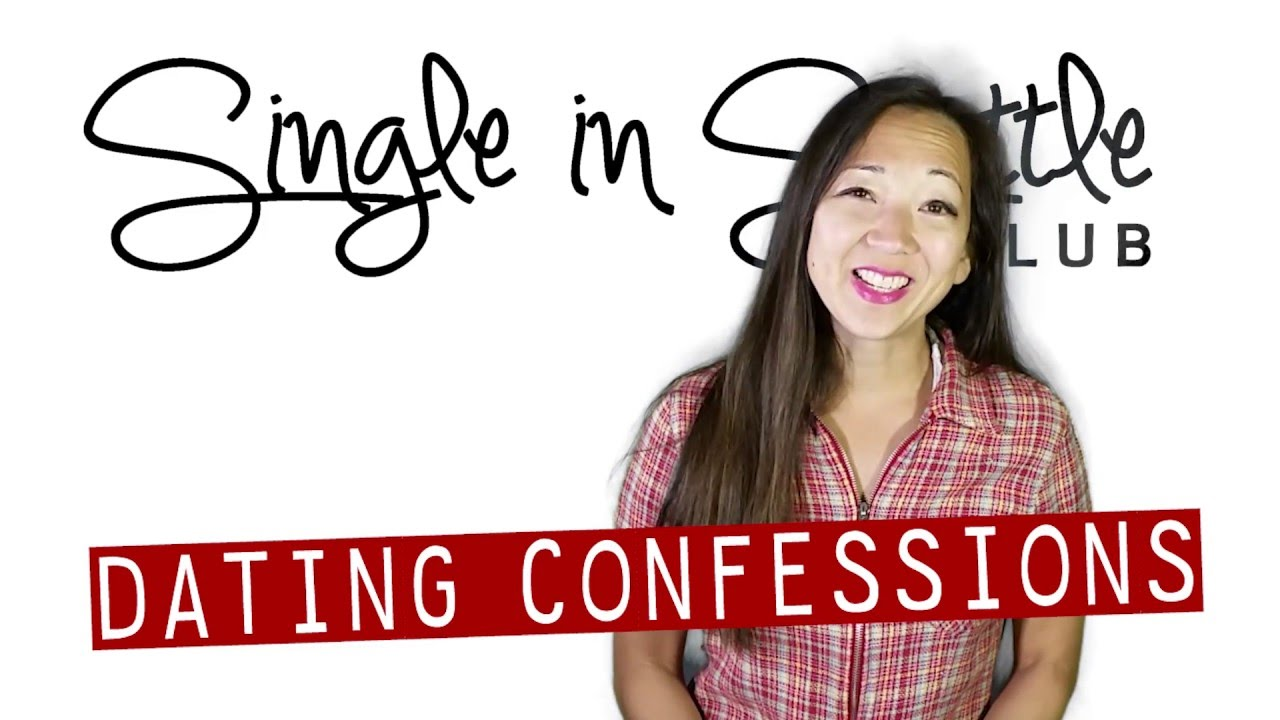 Dating confessions