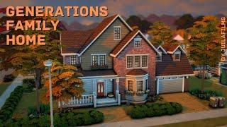 Семейный дом│Строительство│Generations Family Home│SpeedBuild [The Sims 4]