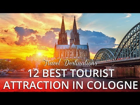 12 TOP RATED - Best Tourist Attractions in Cologne Germany