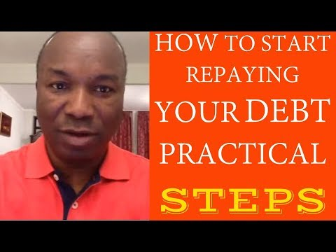 2016-06-20: HOW TO START REPAYING YOUR DEBT PRACTICAL STEPS