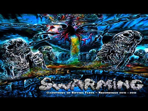 💀 Swarming - Cacophony of Ripping Flesh [Full-length Album] OSDM