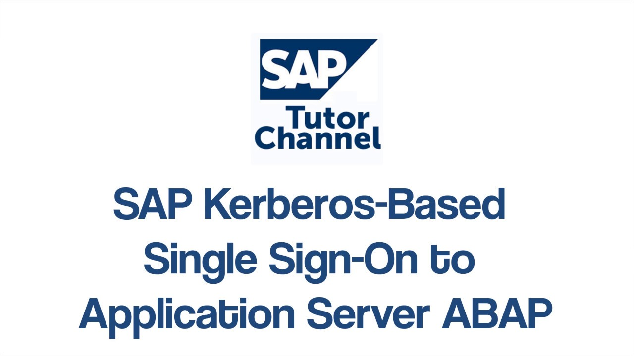 SAP Kerberos Based Single Sign On to Application Server ABAP