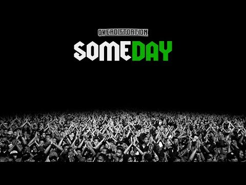 Over Distortion - Someday (Official Audio Lyric)