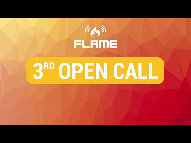 FLAME 3rd Open Call
