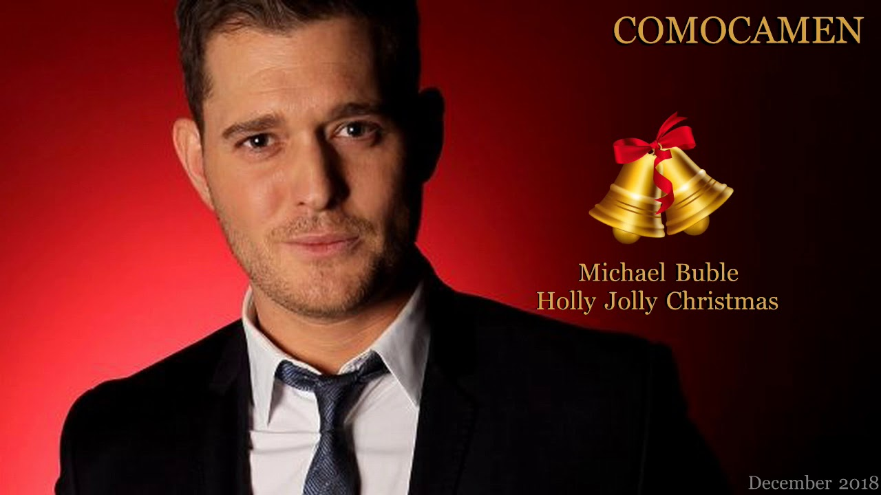 Michael Buble Holly Jolly Christmas.Michael Buble Holly Jolly Christmas Comocamen Christmas Remix