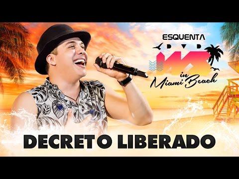 Wesley Safadão - Decreto Liberado [EP Esquenta DVD WS In Miami Beach]