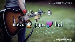 Oh Yaara kyu khafa ho mujhse WhatsApp video status