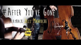 Play along jazz manouche — After You've Gone (210 bpm)— Guitare & contrebasse