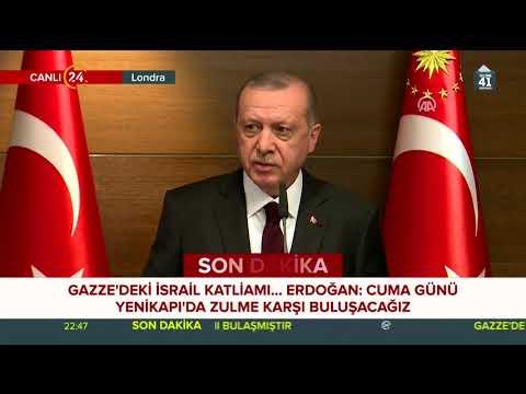 Cumhurbaşkanı Erdoğan'dan flaş Gazze ve İsrail açıklamaları - Londra (14 Mayıs 2018)