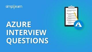 Azure Interview Questions | Azure Interview Questions And Answers | Azure Tutorial | Simplilearn cмотреть видео онлайн бесплатно в высоком качестве - HDVIDEO