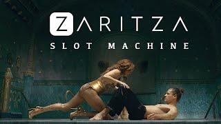 Zaritza - Slot Machine (Official Video)