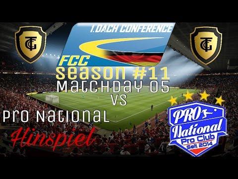 FCC DACH Conf 1 Season #11 l Matchday 05 Vs Pro National l Hinspiel