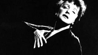 Watch Edith Piaf Je Nen Connais Pas La Fin video