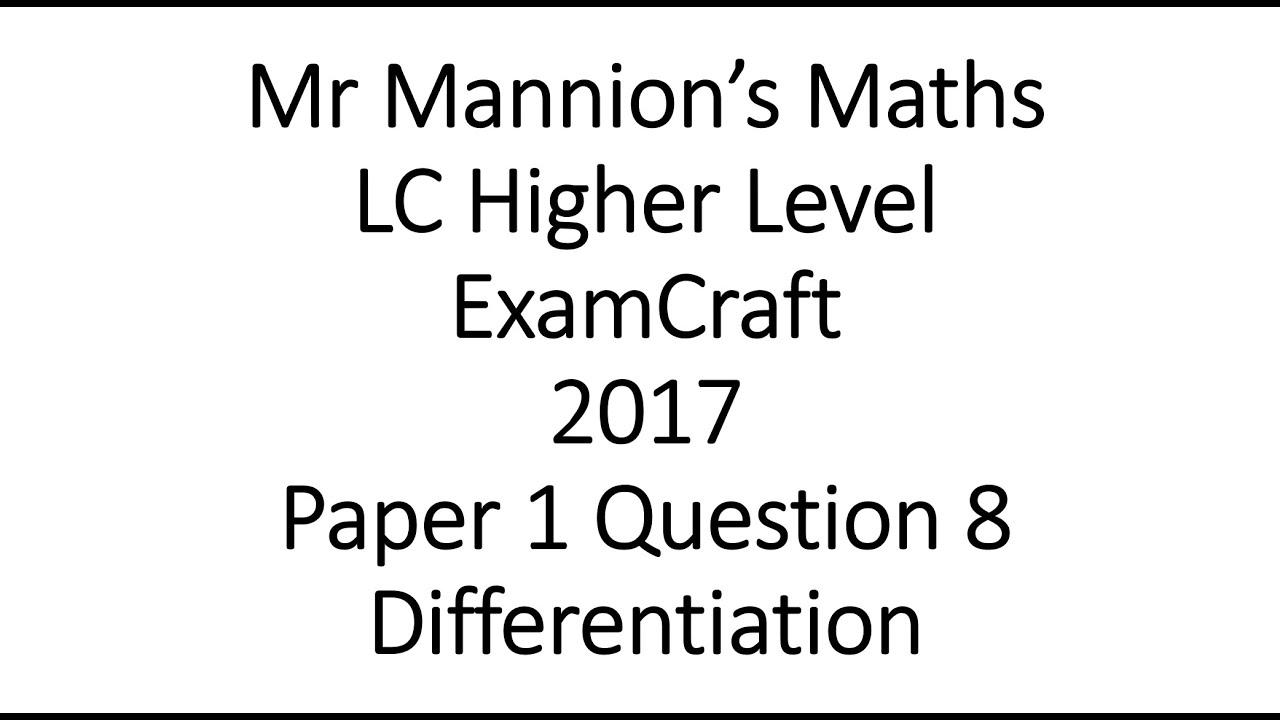 ExamCraft 2017 Leaving Cert Higher Level Maths Paper 1